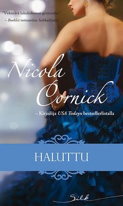 Cornick, Nicola - Haluttu, e-kirja