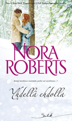 Roberts, Nora - Yhdellä ehdolla, e-kirja