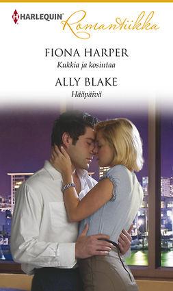 Blake, Ally - Kukkia ja kosintaa / Hääpäivä, e-kirja