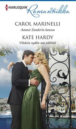 Hardy, Kate - Aamut Zanderin kanssa / Vihdoin sydän saa päättää, e-kirja