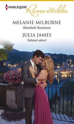 James, Julia - Skandaali Roomassa / Salaiset aikeet, e-kirja