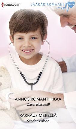 Marinelli, Carol - Annos romantiikkaa / Rakkaus merellä, ebook