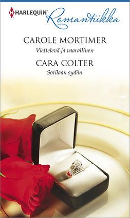 Colter, Cara - Viettelevä ja vaarallinen / Sotilaan sydän, e-kirja