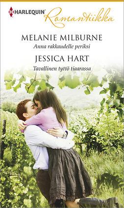 Hart, Jessica - Anna rakkaudelle periksi / Tavallinen tyttö tiaarassa, e-kirja