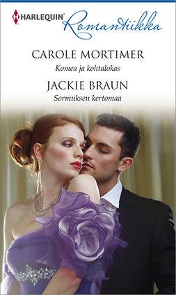 Braun, Jackie - Komea ja kohtalokas / Sormuksen kertomaa, ebook