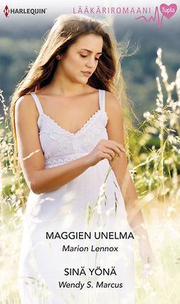 Lennox, Marion - Maggien unelma/Sinä yärnä, e-kirja
