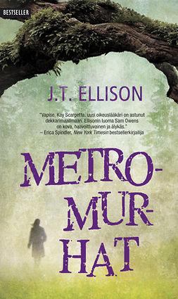 Ellison, J.T. - Metromurhat, e-kirja