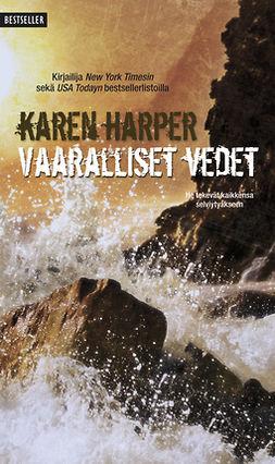Harper, Karen - Vaaralliset vedet, e-kirja