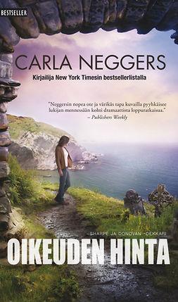 Neggers, Carla - Oikeuden hinta, e-kirja