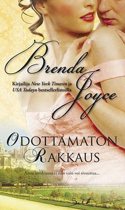 Joyce, Brenda - Odottamaton rakkaus, e-kirja