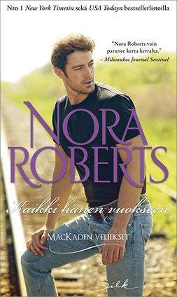 Roberts, Nora - Kaikki hänen vuokseen, e-kirja