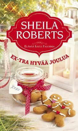 Roberts, Sheila - Ex-tra hyvää joulua, e-kirja