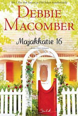 Macomber, Debbie - Majakkatie 16, e-kirja