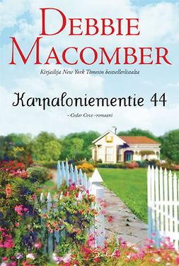 Macomber, Debbie - Karpaloniementie 44, e-kirja
