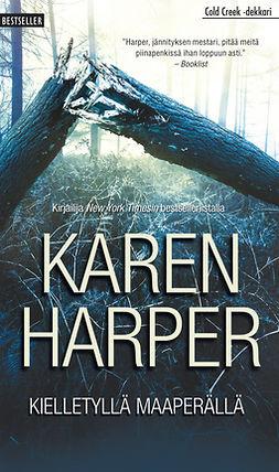 Harper, Karen - Kielletyllä maaperällä, e-kirja