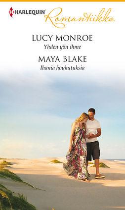 Blake, Maya - Yhden yön ihme / Ihania houkutuksia, e-kirja