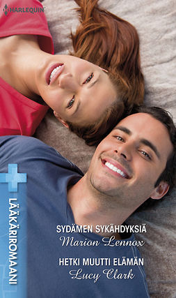 Clark, Lucy - Sydämen sykähdyksiä / Hetki muutti elämän Sydämen sykähdyksiä / Hetki muutti elämän, e-kirja