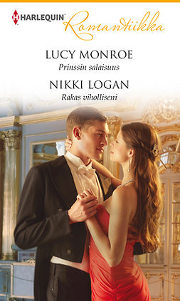 Logan, Nikki - Prinssin salaisuus / Rakas viholliseni, e-kirja