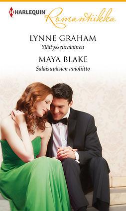 Blake, Maya - Yllätysseuralainen / Salaisuuksien avioliitto, e-kirja