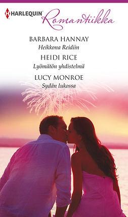 Hannay, Barbara - Heikkona Reidiin / Lyömätön yhdistelmä / Sydän lukossa, e-bok