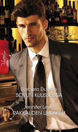 Dunlop, Barbara - Sovun kulisseissa / Rakkauden uhkapeli, e-kirja