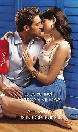 Bennett, Jules - Myrskyn viemää/Uusiin korkeuksiin, ebook