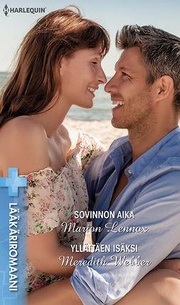 Lennox, Marion - Sovinnon aika / Yllättäen isäksi, e-kirja
