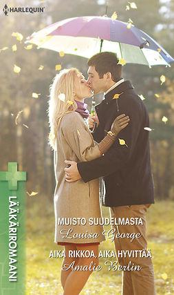 Berlin, Amalie - Muisto suudelmasta  / Aika rikkoa, aika hyvittää, ebook
