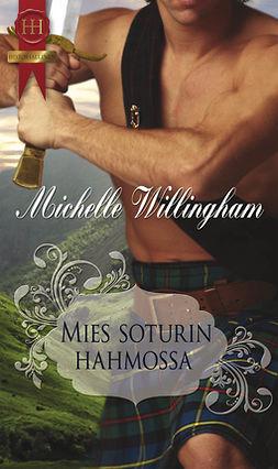 Willingham, Michelle - Mies soturin hahmossa, e-kirja