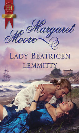 Moore, Margaret - Lady Beatricen lemmitty, e-bok