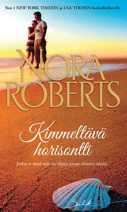 Roberts, Nora - Kimmeltävä horisontti, e-kirja