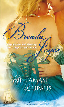 Joyce, Brenda - Antamasi lupaus, e-kirja