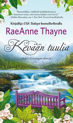 Thayne, RaeAnne - Kevään tuulia, e-bok