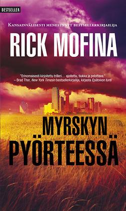 Mofina, Rick - Myrskyn pyörteessä, e-kirja