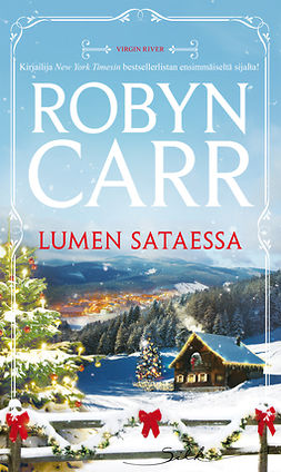 Carr, Robyn - Lumen sataessa, e-bok