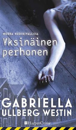 Westin, Gabriella Ullberg - Yksinäinen perhonen, e-kirja