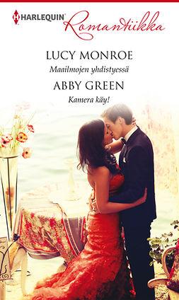 Green, Abby - Maailmojen yhdistyessä/Kamera käy!, e-kirja