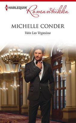 Conder, Michelle - Vain Las Vegasissa, e-kirja