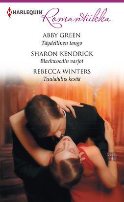 Green, Abby - Täydellinen tango / Blackwoodin varjot / Tuulahdus kesää, e-bok