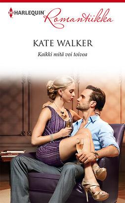 Walker, Kate - Kaikki mitä voi toivoa, ebook