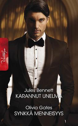 Bennett, Jules - Karannut unelma/Synkkä menneisyys, ebook