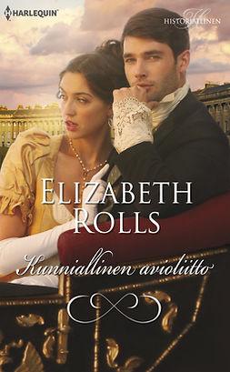 Rolls, Elizabeth - Kunniallinen avioliitto, ebook