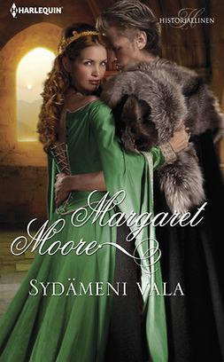 Moore, Margaret - Sydämeni vala, ebook