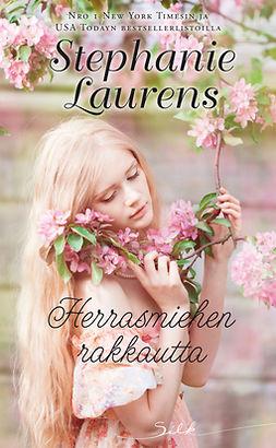 Laurens, Stephanie - Herrasmiehen rakkautta, e-kirja