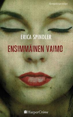 Spindler, Erica - Ensimmäinen vaimo, e-kirja
