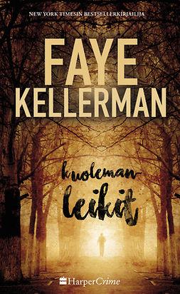 Kellerman, Faye - Kuolemanleikit, e-kirja