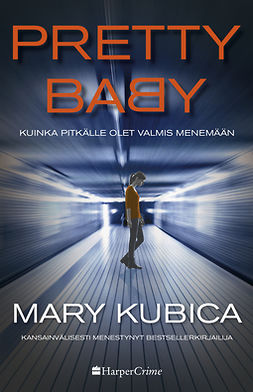 Kubica, Mary - Pretty Baby - kuinka pitkälle olet valmis menemään, e-kirja