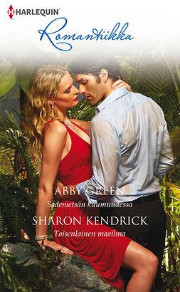 Green, Abby - Sademetsän kuumuudessa / Toisenlainen maailma, e-kirja