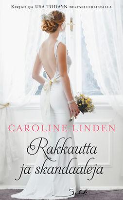 Linden, Caroline - Rakkautta ja skandaaleja, e-kirja