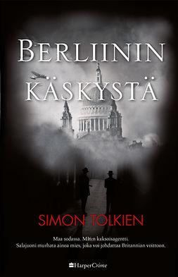 Tolkien, Simon - Berliinin käskystä, ebook